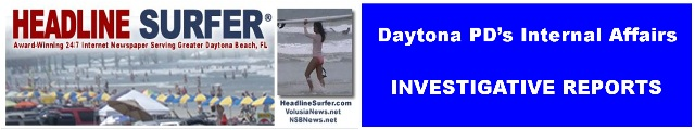 Investigative Reporting: Daytona PD's Internal Affairs / Headline Surfer