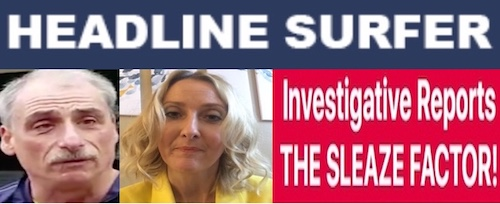 Investigative Reports: Sleaze Factor -  MNChitwood & HPost / Headline Surfer