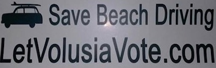 Save Beach Driving / LetVolusiaVote.com / Headline Surfer®